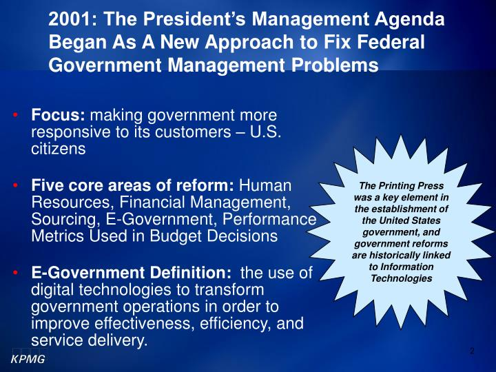 2001: The President's Management Agenda Began As A New Approach to Fix Federal Government Management Problems