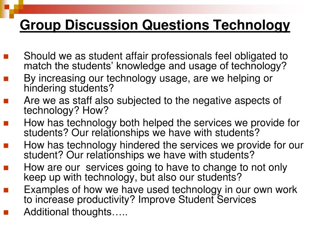 Group Discussion Questions Technology