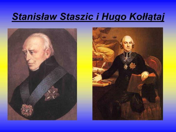 Stanisław Staszic i Hugo Kołłątaj