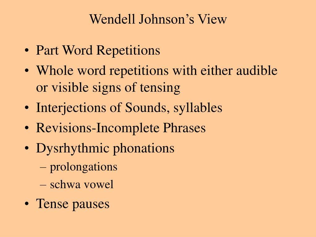 Wendell Johnson's View