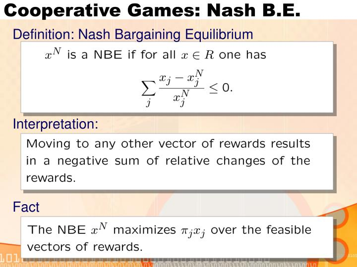 Cooperative Games: Nash B.E.