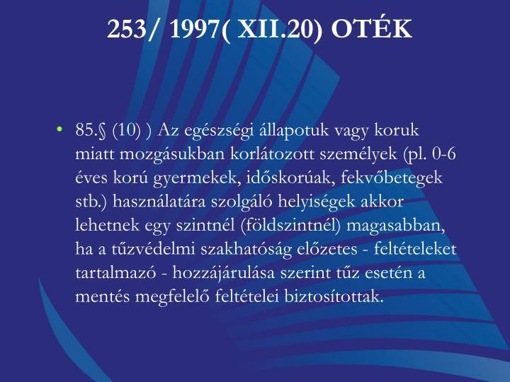 253/ 1997( XII.20) OTK