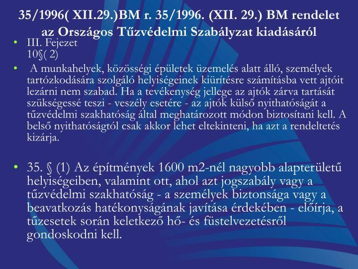 35/1996( XII.29.)BM r. 35/1996. (XII. 29.) BM rendelet
