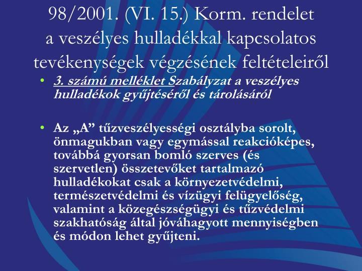 98/2001. (VI. 15.) Korm. rendelet