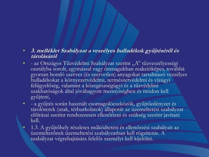 3. melléklet Szabályzat a veszélyes hulladékok gyűjtéséről és tárolásáról