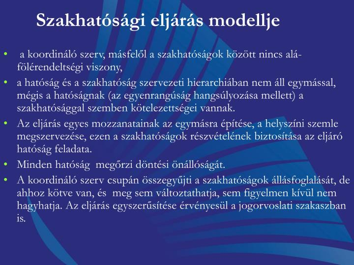 Szakhatósági eljárás modellje