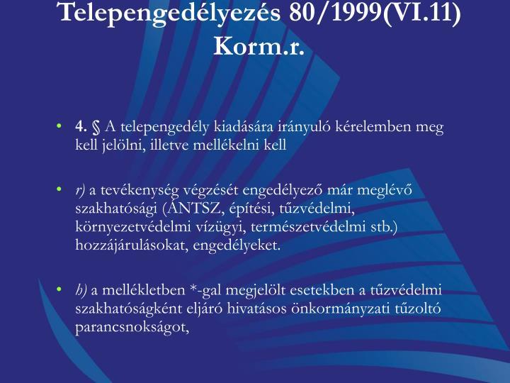 Telepengedélyezés 80/1999(VI.11) Korm.r.