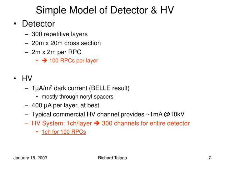 Simple Model of Detector & HV