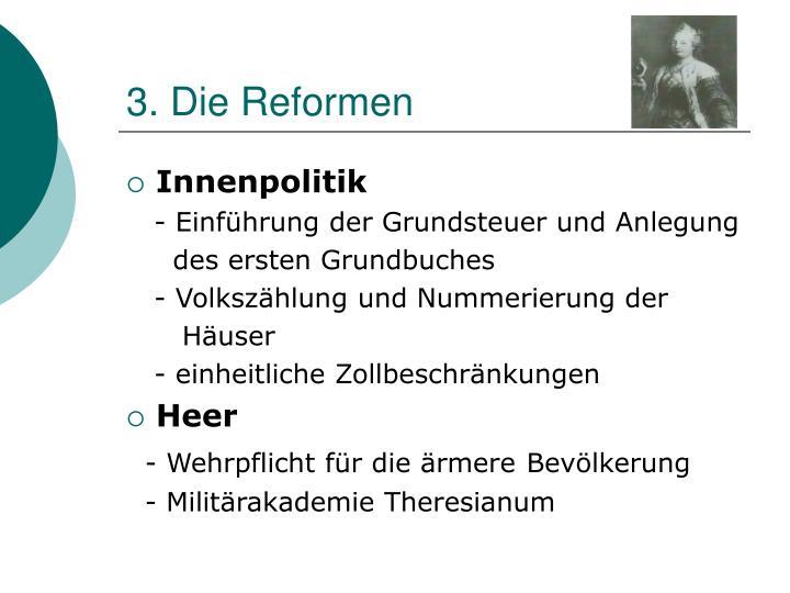 3. Die Reformen