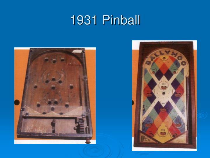 1931 Pinball