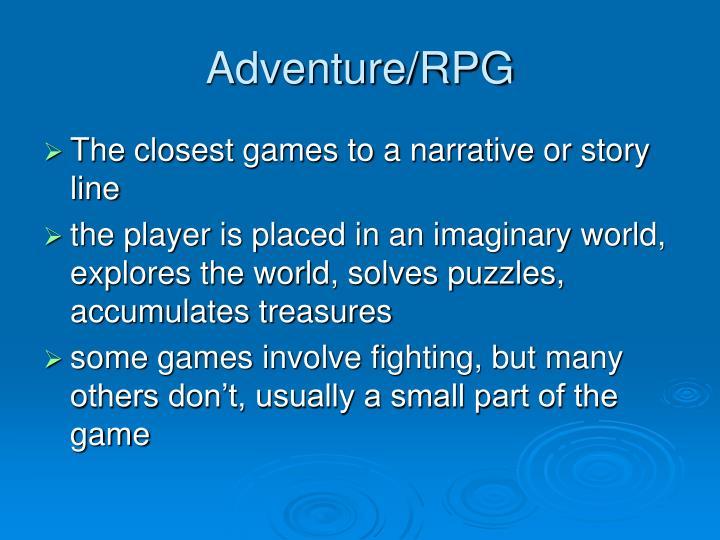 Adventure/RPG