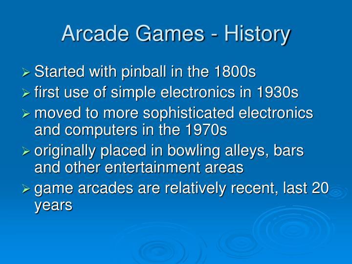 Arcade Games - History
