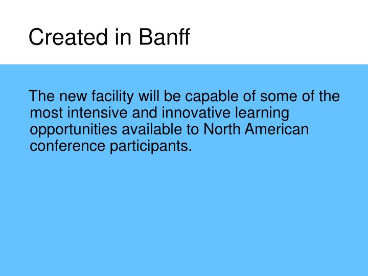 Created in Banff