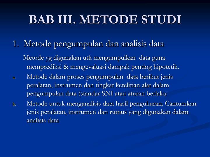 BAB III. METODE STUDI