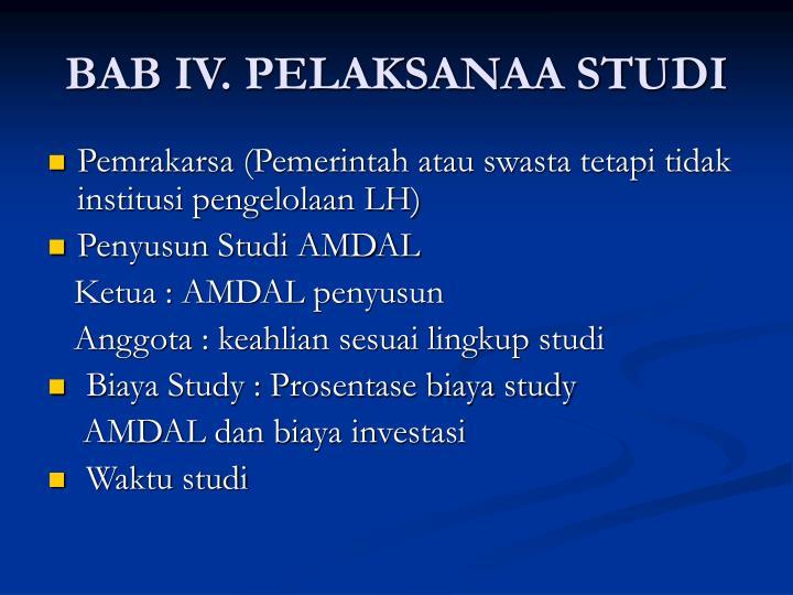 BAB IV. PELAKSANAA STUDI