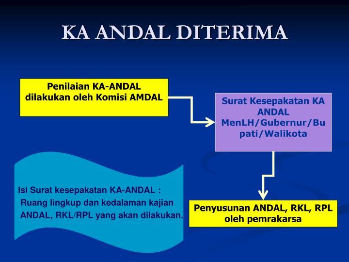 KA ANDAL DITERIMA