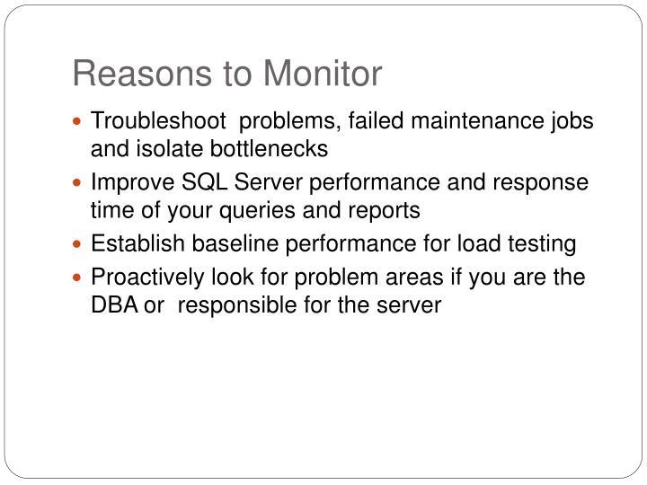 Reasons to Monitor