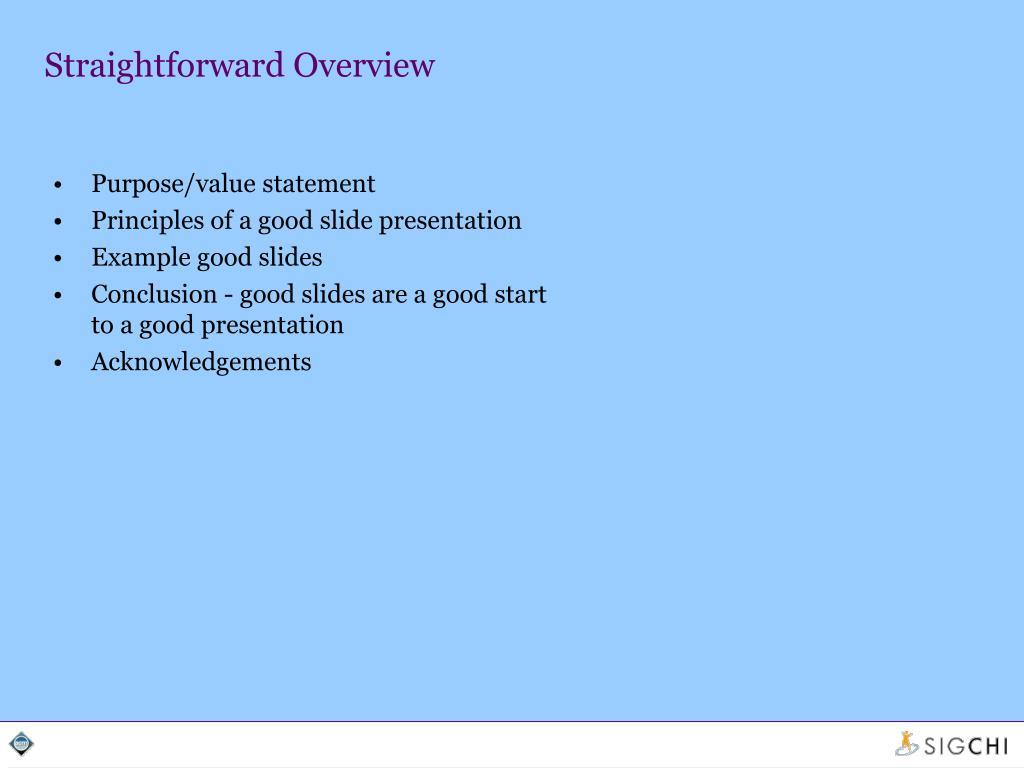 Straightforward Overview