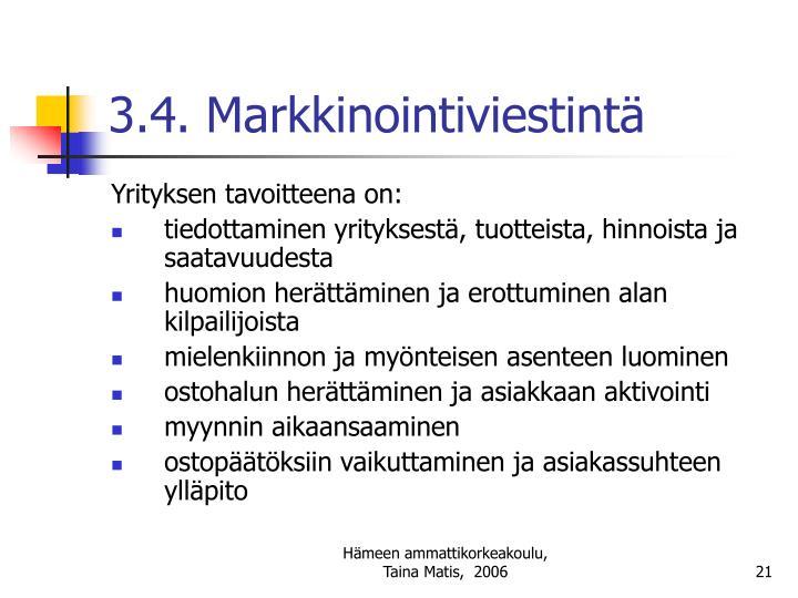3.4. Markkinointiviestintä