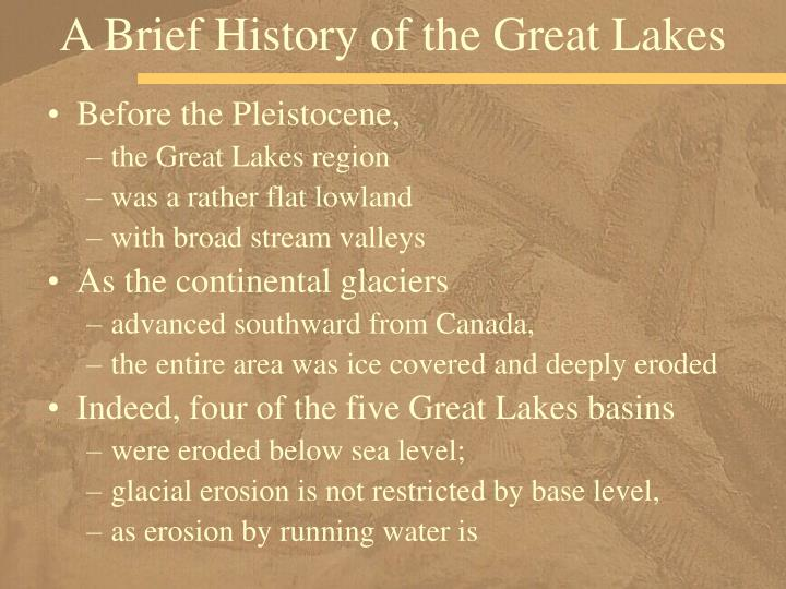 A Brief History of the Great Lakes