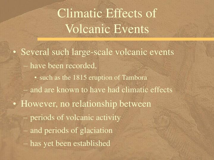 Climatic Effects of