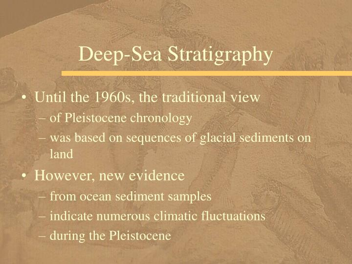 Deep-Sea Stratigraphy