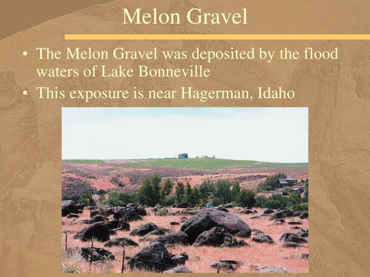 Melon Gravel