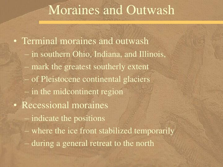 Moraines and Outwash