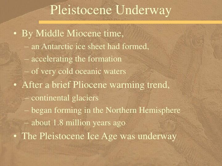 Pleistocene Underway