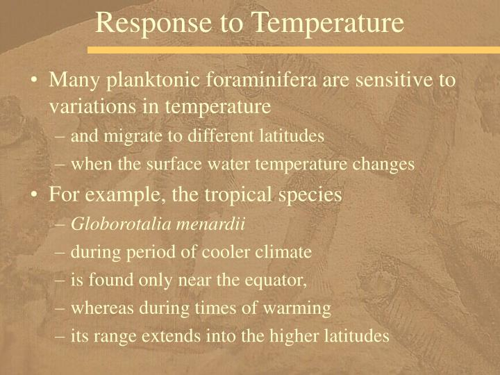 Response to Temperature