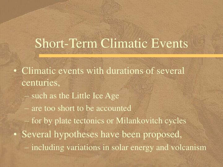 Short-Term Climatic Events