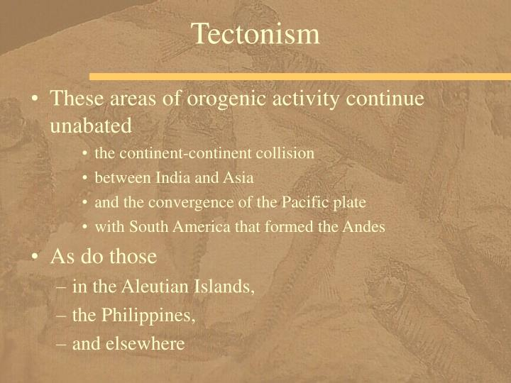 Tectonism