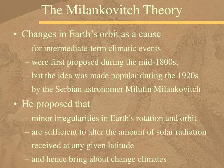 The Milankovitch Theory