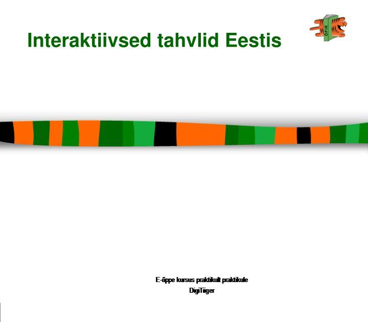Interaktiivsed tahvlid Eestis