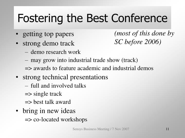 Fostering the Best Conference