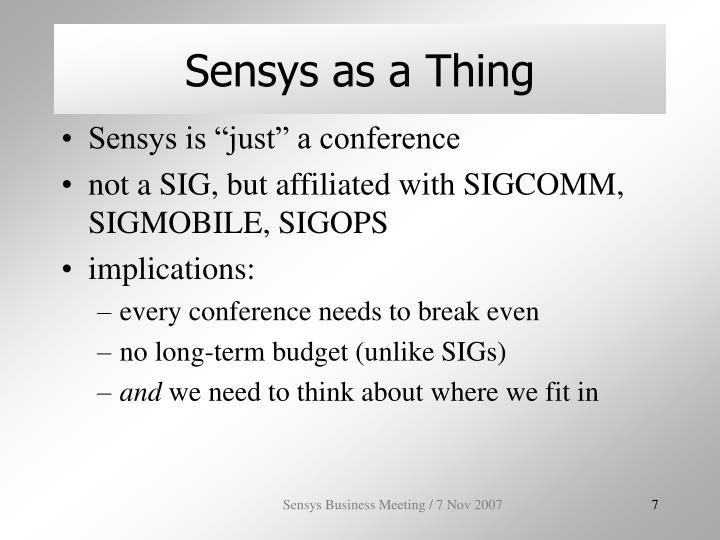 Sensys as a Thing