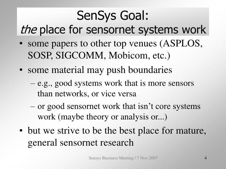 SenSys Goal: