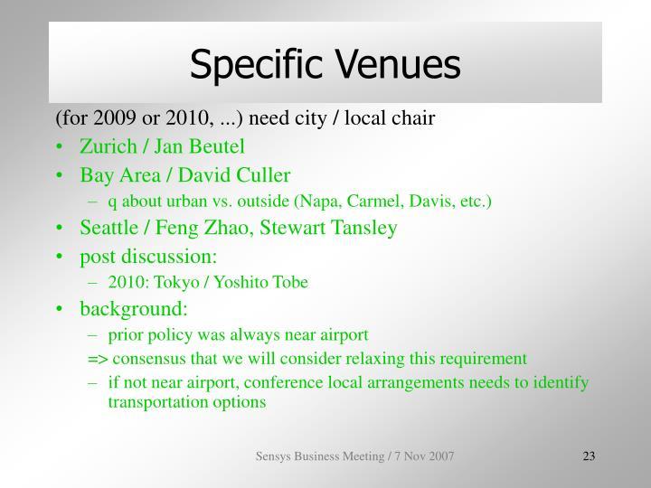 Specific Venues