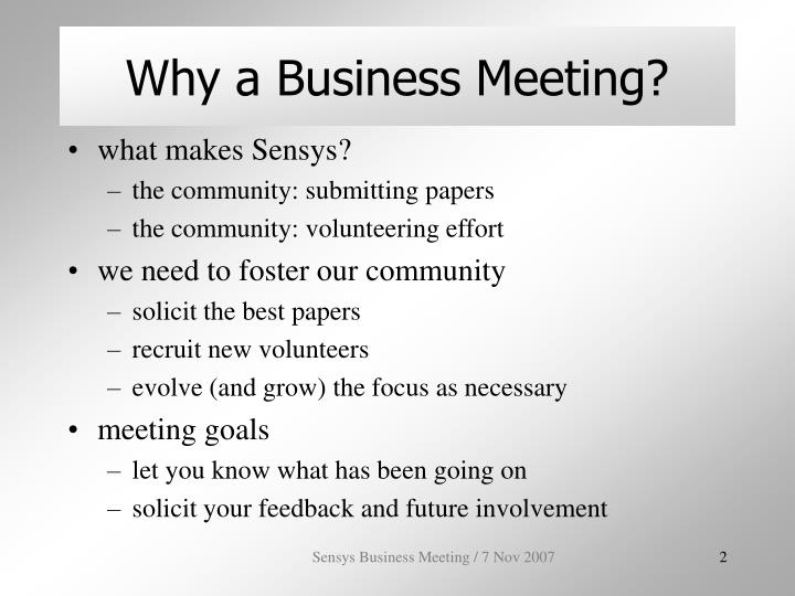 Why a Business Meeting?