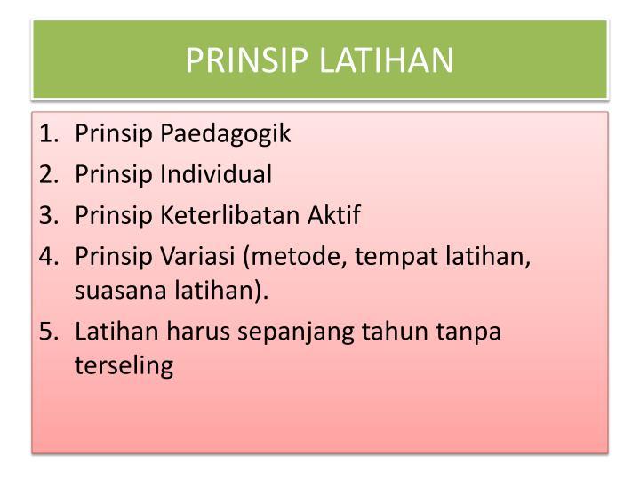 PRINSIP LATIHAN