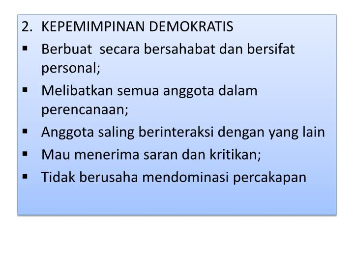 KEPEMIMPINAN DEMOKRATIS