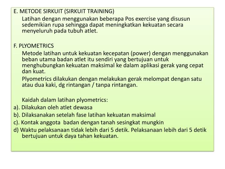 E. METODE SIRKUIT (SIRKUIT TRAINING)