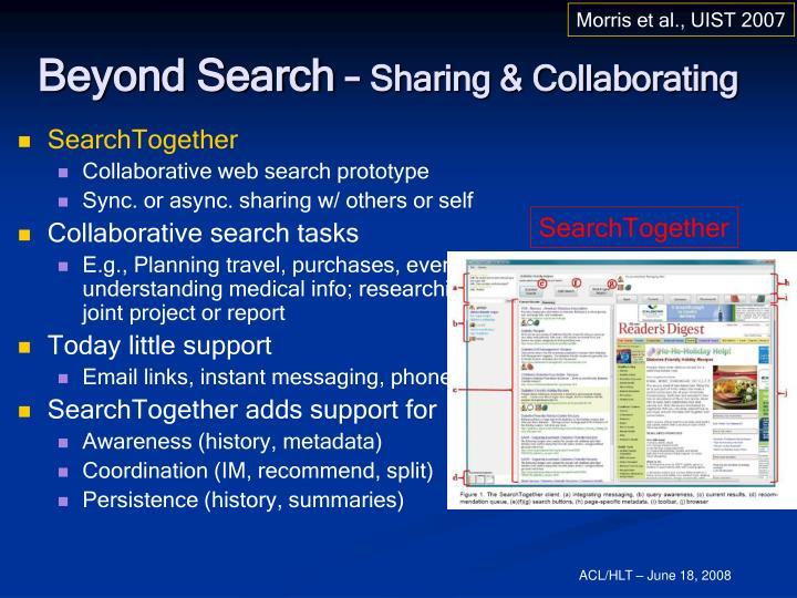 Morris et al., UIST 2007