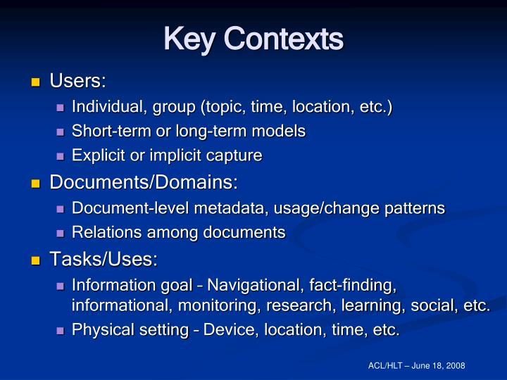 Key Contexts