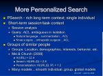 more personalized search