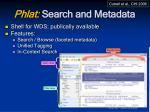 phlat search and metadata