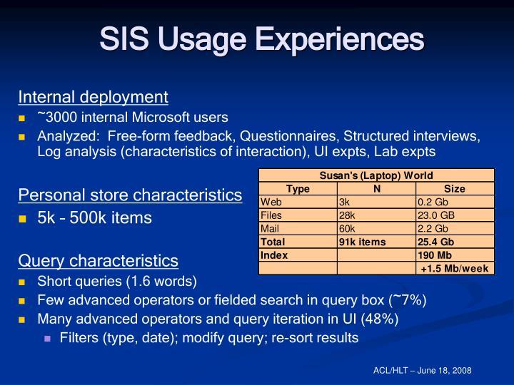 SIS Usage Experiences
