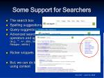 some support for searchers