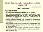 estudio epidemiol gico metropolitano en salud mental 20022