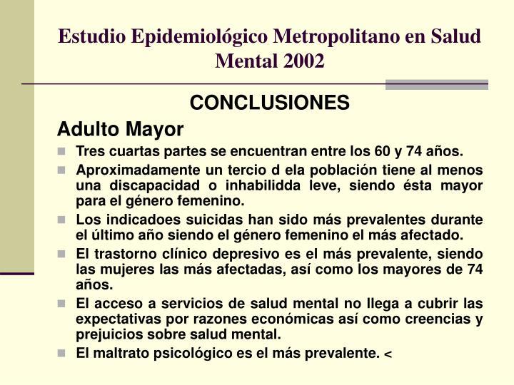Estudio Epidemiológico Metropolitano en Salud Mental 2002